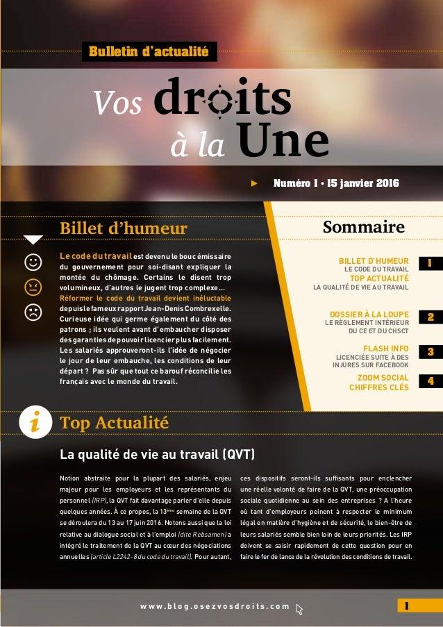 Billet d'humeur Sommaire Bulletin d'actualité Numéro 1 • 15 janvier 2016 Top Actualité La qualité de vie au travail (QVT) ...