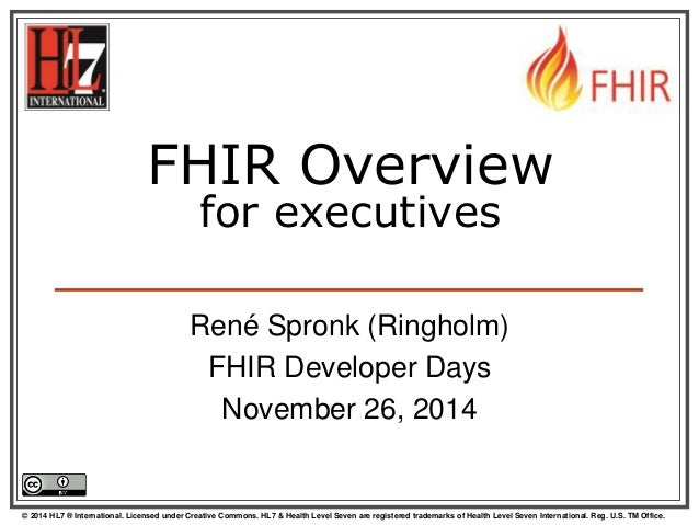 FHIR architecture overview for non-programmers by René Spronk Slide 2