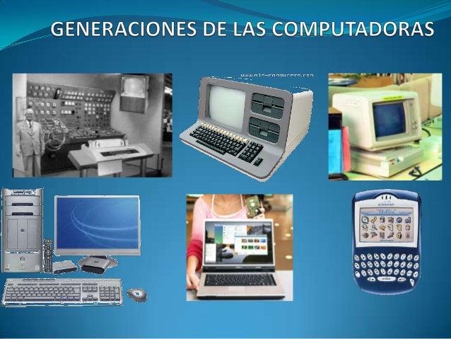 Generaciones de las computadoras for Cuales son las caracteristicas de la oficina