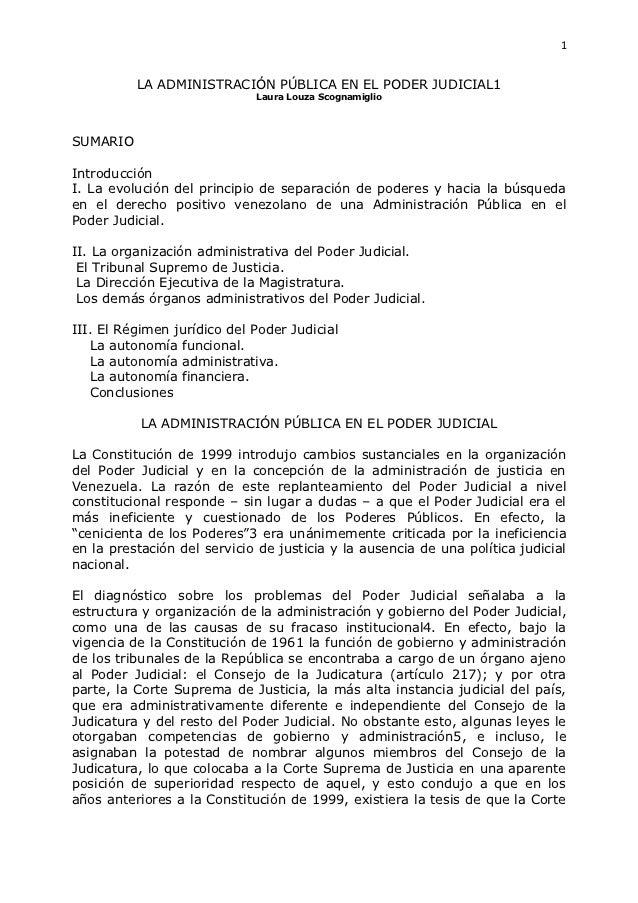 1          LA ADMINISTRACIÓN PÚBLICA EN EL PODER JUDICIAL1                             Laura Louza ScognamiglioSUMARIOIntr...