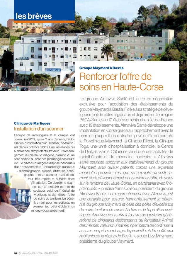 10 –ALMAVIVA MAG–N°10–JANVIER 2021 les brèves Clinique de Martigues Installation d'un scanner L'équipe de radiologue...