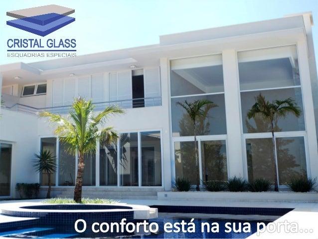 ESQUADRIAS DE PVC    Esquadria mais vendida no mundo, representando sozinha mais de 50% dos mercados europeu, norteameric...
