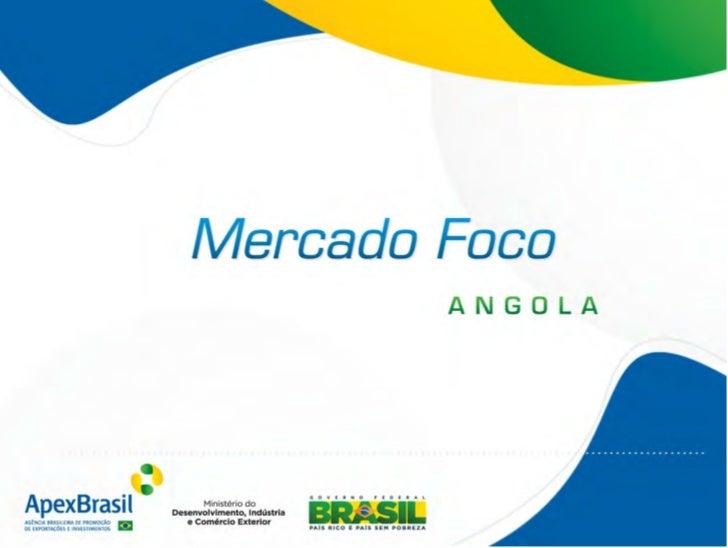 Apresentação - Mercado Foco Angola