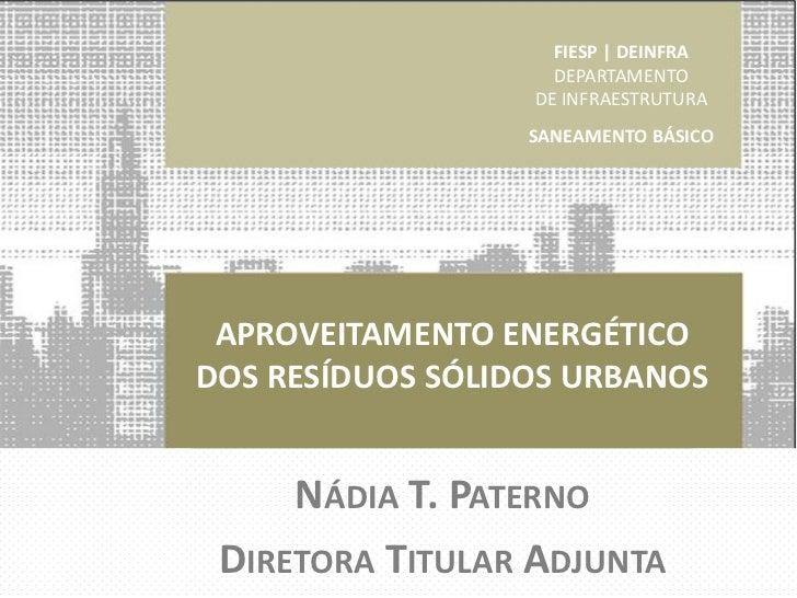 FIESP | DEINFRA                    FIESP | DEINFRA                    DEPARTAMENTO                  DE INFRAESTRUTURA     ...