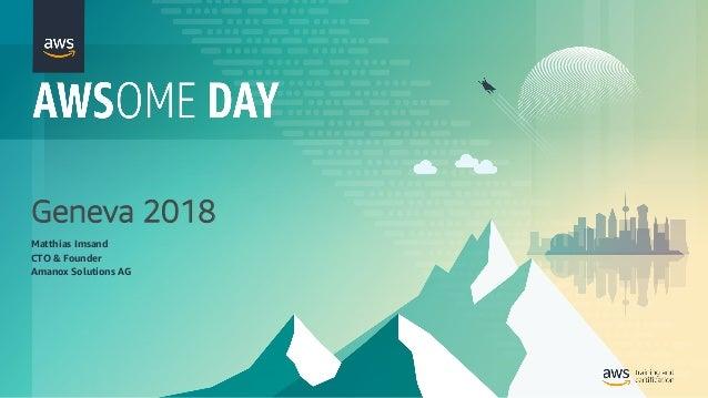 Geneva 2018 Matthias Imsand CTO & Founder Amanox Solutions AG