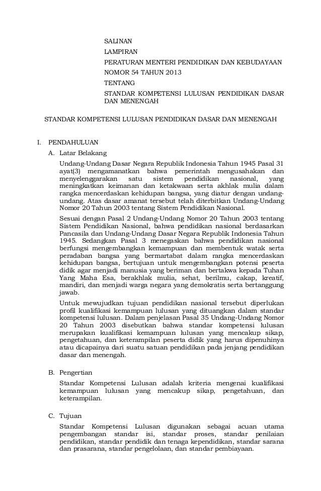 SALINANLAMPIRANPERATURAN MENTERI PENDIDIKAN DAN KEBUDAYAANNOMOR 54 TAHUN 2013TENTANGSTANDAR KOMPETENSI LULUSAN PENDIDIKAN ...