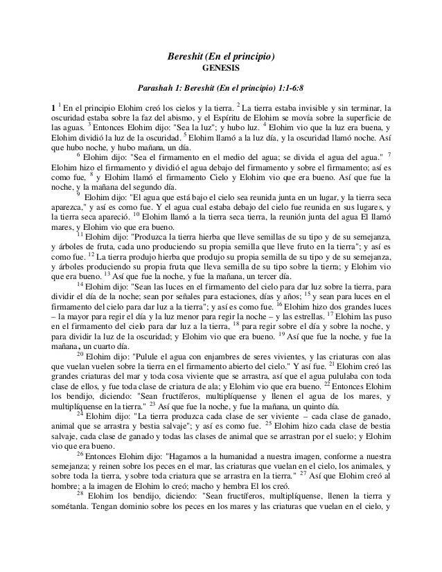 Bereshit (En el principio) GENESIS Parashah 1: Bereshit (En el principio) 1:1-6:8 1 1 En el principio Elohim creó los ciel...