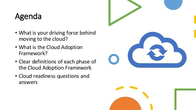 Cloud Adoption Framework Phase one-moving to the cloud Slide 3