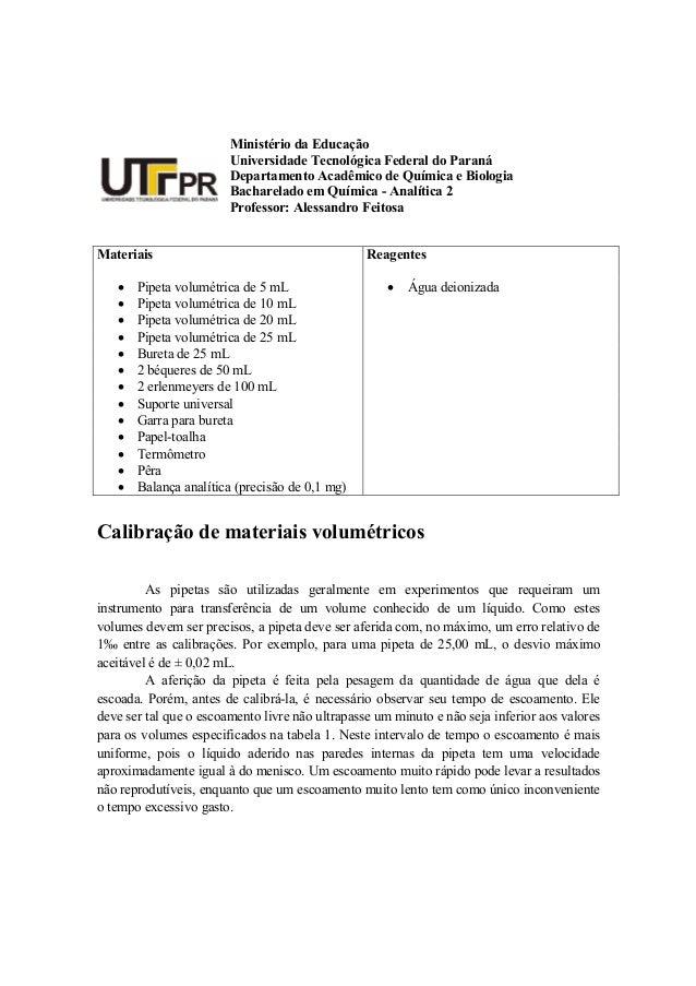 Ministério da Educação Universidade Tecnológica Federal do Paraná Departamento Acadêmico de Química e Biologia Bacharelado...
