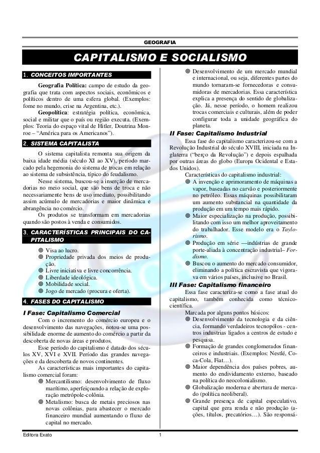 GEOGRAFIA Editora Exato 1 CAPITALISMO E SOCIALISMO 1. CONCEITOS IMPORTANTES Geografia Política: campo de estudo da geo- gr...