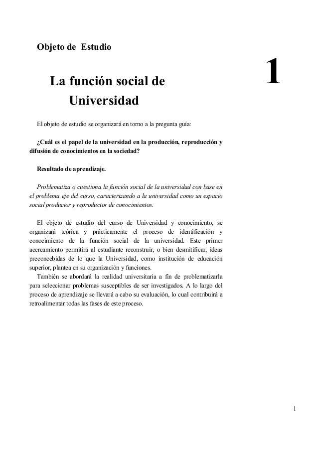 Objeto de Estudio        La función social de                                                    1           Universidad  ...
