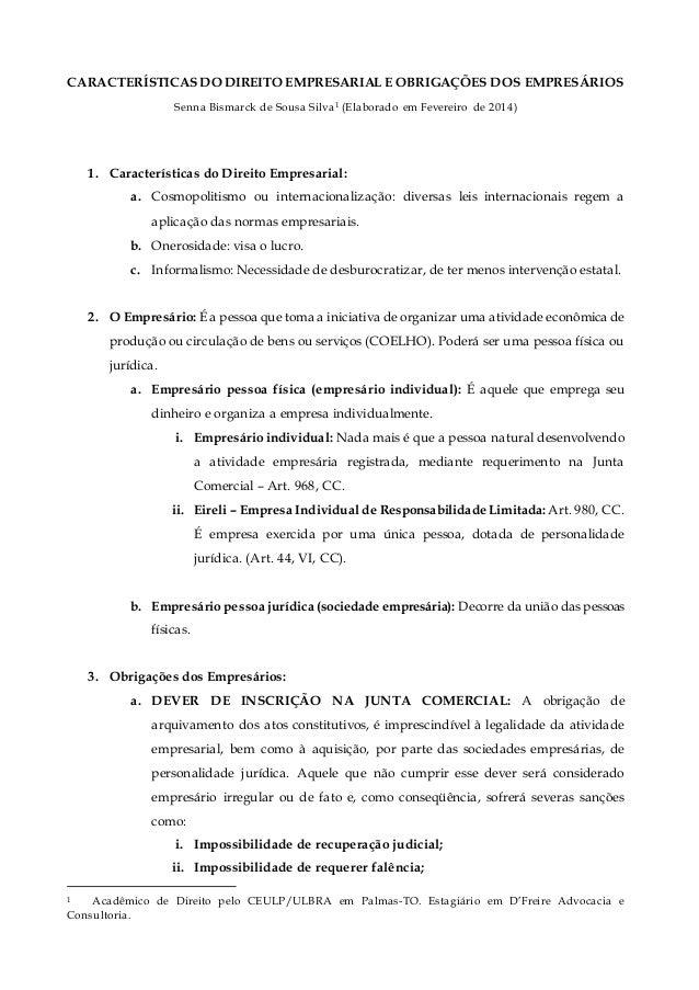 CARACTERÍSTICAS DO DIREITO EMPRESARIAL E OBRIGAÇÕES DOS EMPRESÁRIOS Senna Bismarck de Sousa Silva1 (Elaborado em Fevereiro...