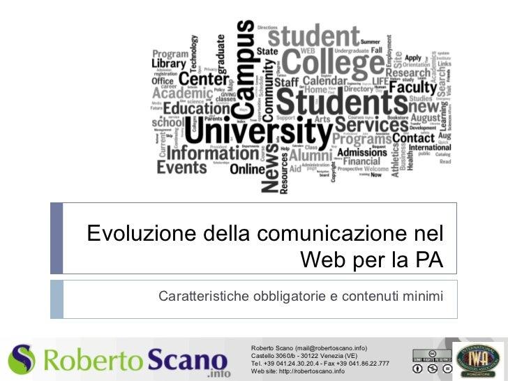 Evoluzione della comunicazione nel                        Web per la PA          Caratteristiche obbligatorie e contenuti ...