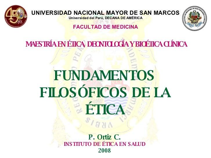 UNIVERSIDAD NACIONAL MAYOR DE SAN MARCOS Universidad del Perú, DECANA DE AMÉRICA FACULTAD DE MEDICINA MAESTRÍA EN ÉTICA, D...