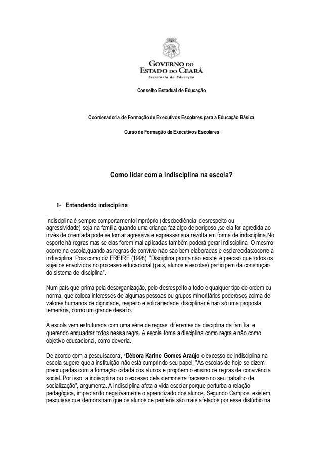 Conselho Estadual de Educação Coordenadoria de Formação de Executivos Escolares para a Educação Básica Curso de Formação d...