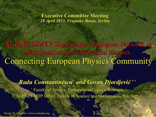 SEENET-MTPSEENET-MTP Southeastern European Network inSoutheastern European Network inMathematical and Theoretical Physics ...
