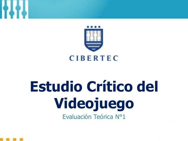 Estudio Crítico del Videojuego Evaluación Teórica N°1