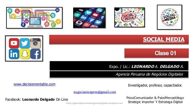1 https://agenciaperuanadenegociosdigitales.wordpress.com Investigador, profesor, capacitador.www.decisionrentable.com neg...