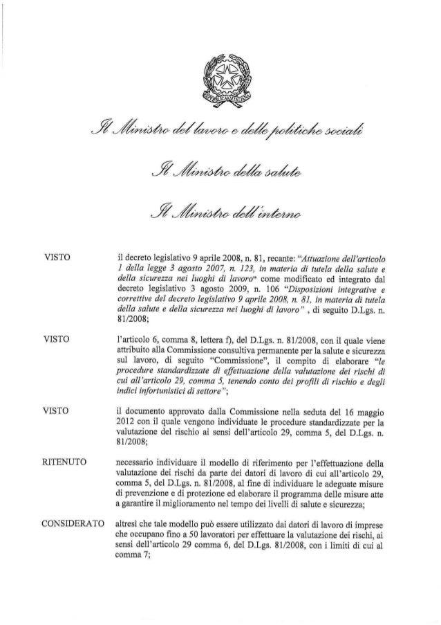 PROCEDURE STANDARDIZZATEPER LA VALUTAZIONE DEI RISCHI  ai sensi dell'art. 29 D.Lgs. 81/2008                               ...