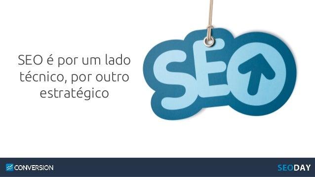 Keynote: O SEO Estratégico Slide 3