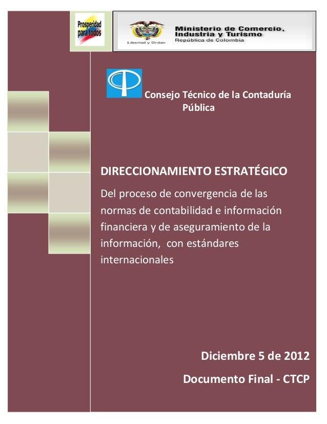 Consejo Técnico de la Contaduría                    Pública    DIRECCIONAMIENTO ESTRATÉGICO    Del proceso de convergencia...