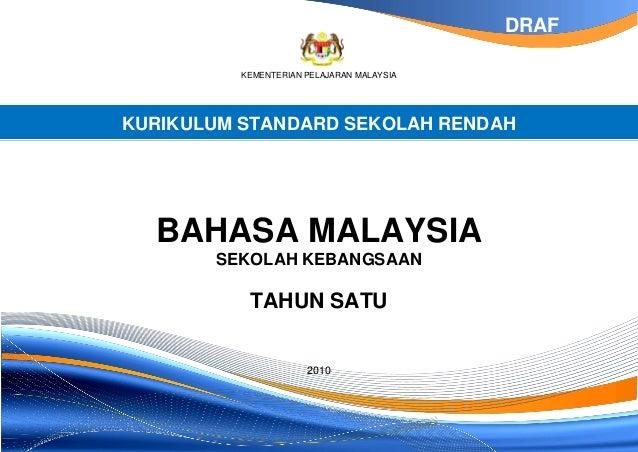DRAF          KEMENTERIAN PELAJARAN MALAYSIAKURIKULUM STANDARD SEKOLAH RENDAH  BAHASA MALAYSIA       SEKOLAH KEBANGSAAN   ...