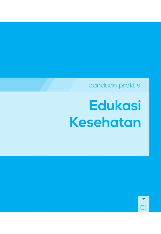 panduan praktis Edukasi Kesehatan 01