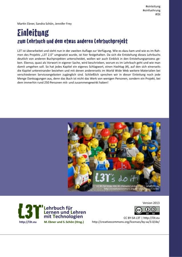 In der Einleitung zur ersten Auflage von L3T, die am 1. Februar 2011 auf der Learntec online ging, kann man zu den Absicht...