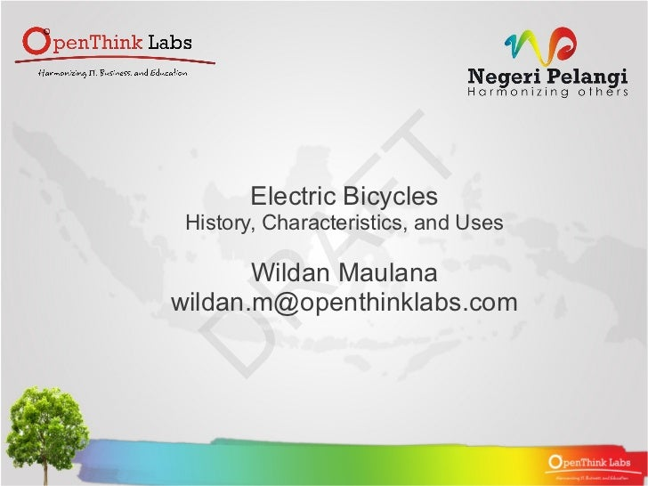 Electric Bicycles History, Characteristics, and Uses       Wildan Maulanawildan.m@openthinklabs.com