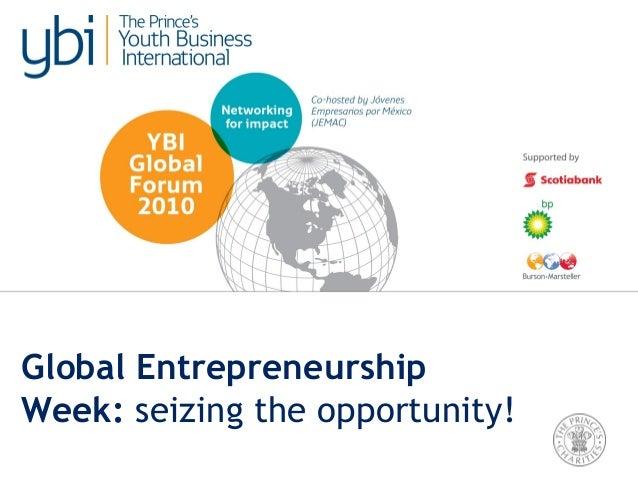 Global Entrepreneurship Week: seizing the opportunity!