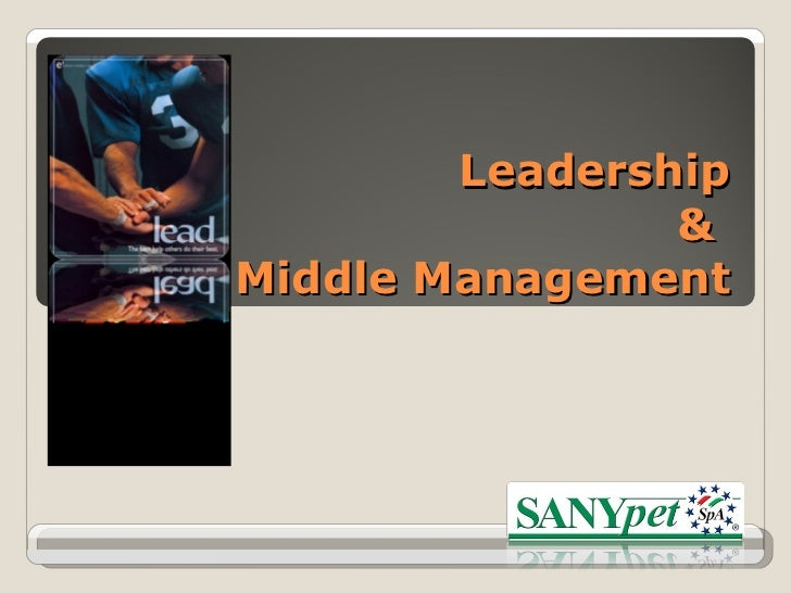 Leadership  &  Middle Management