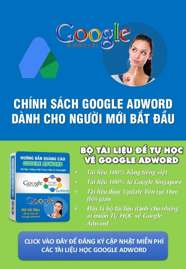  Tài liệu 100% bằng tiếng việt  Tài liệu 100% từ Google Singapore  Tài liệu được Update liên tục theo thời gian  Đây l...