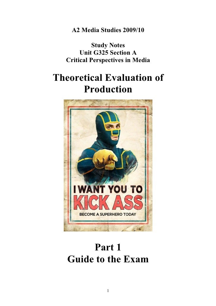 A2 Media Studies 2009/10               Study Notes         Unit G325 Section A    Critical Perspectives in Media  Theoreti...