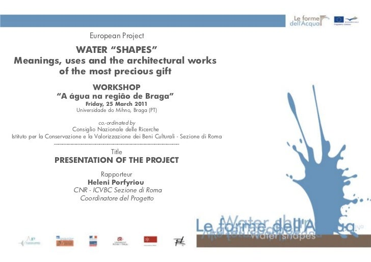 """European Project            WATER """"SHAPES""""Meanings, uses and the architectural works        of the most precious gift     ..."""