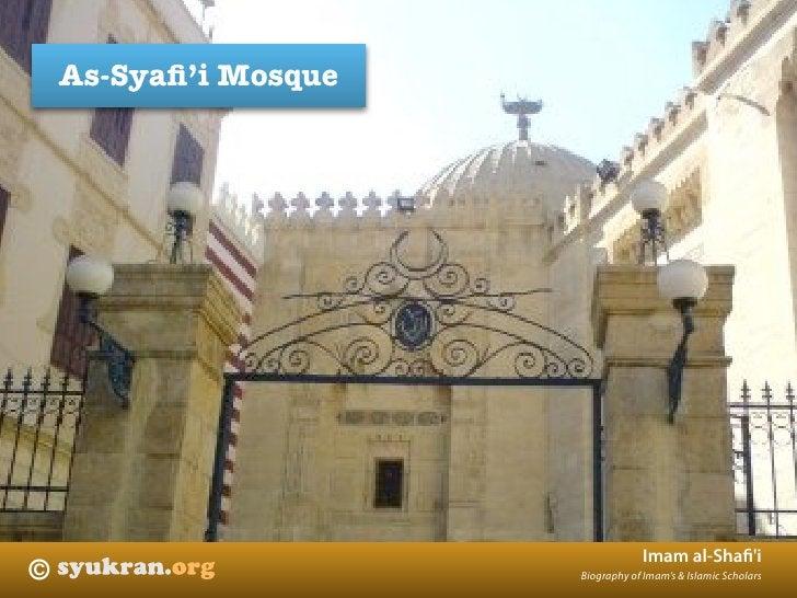 As-Syafi'i Mosque                                        Imam al-Shafi'i ©                      Biography of Imam's & Islami...