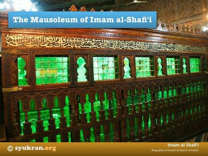 The Mausoleum of Imam al-Shafi'i                                               Imam al-Shafi'i ©                            ...