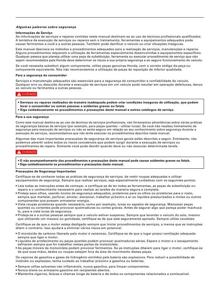 Algumas palavras sobre segurançaInformações de ServiçoAs informações de serviços e reparos contidas neste manual destinam-...