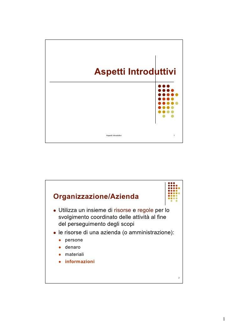 Aspetti Introduttivi                         Aspetti Introduttivi      1     Organizzazione/Azienda  Utilizza un insieme d...