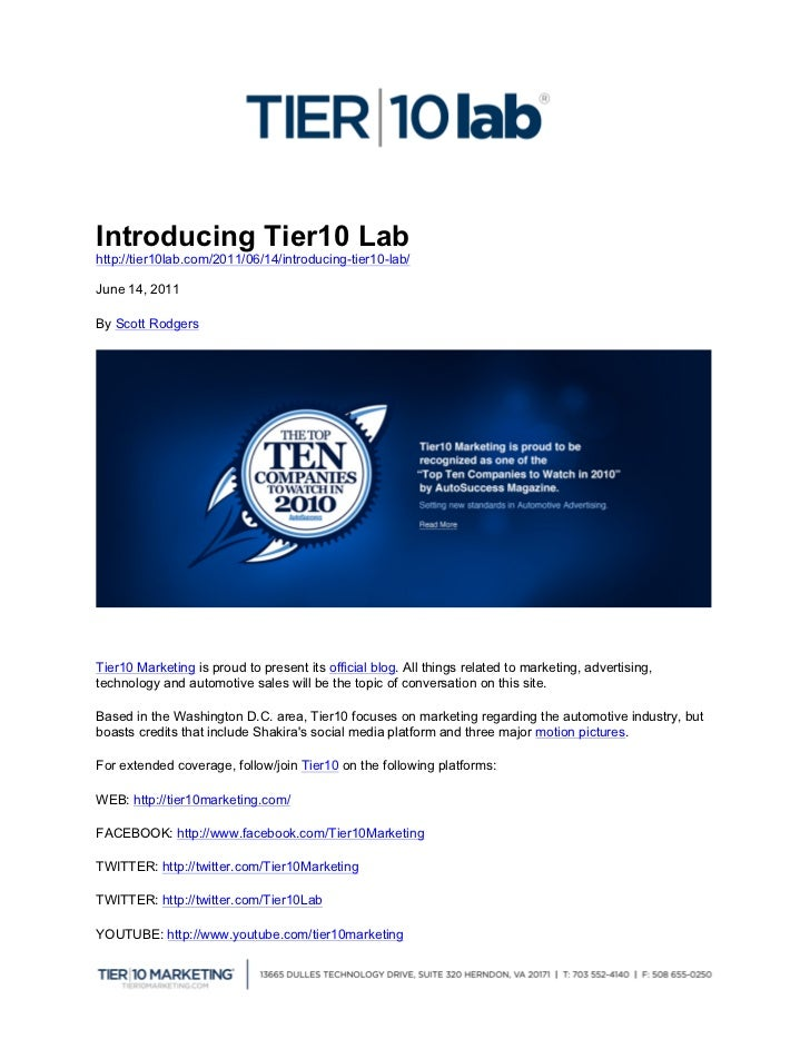 Introducing Tier10 Labhttp://tier10lab.com/2011/06/14/introducing-tier10-lab/June 14, 2011By Scott RodgersTier10 Marketin...