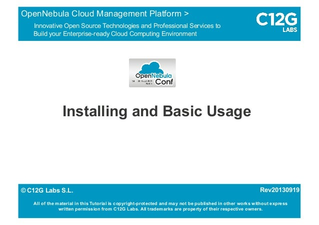 Installing and Basic Usage OpenNebula Cloud Management Platform > Innovative Open Source Technologies and Professional Ser...
