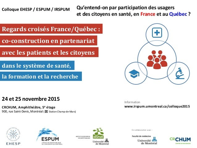 Regards croisés France/Québec : avec les patients et les citoyens co-construction en partenariat dans le système de santé,...