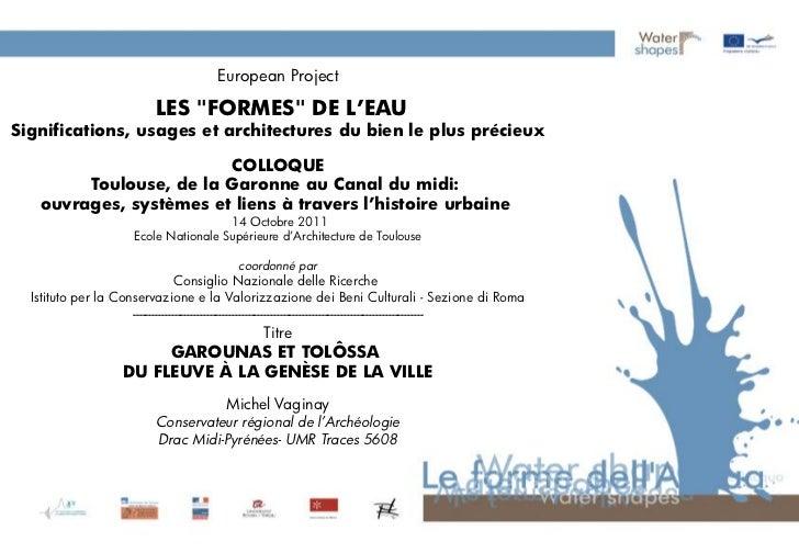 """European Project                                   Garounas et Tolôssa                        LES """"FORMES"""" DE L'EAUSignifi..."""