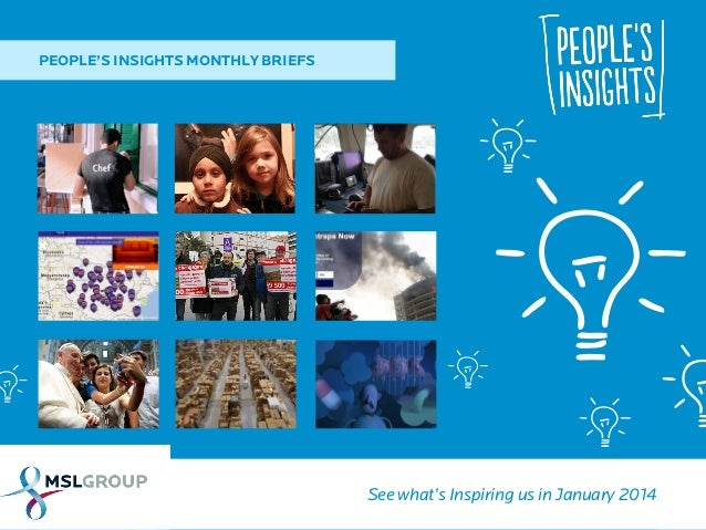 PEOPLE'S INSIGHTS MONTHLY BRIEFS  See what's Inspiring us in January 2014
