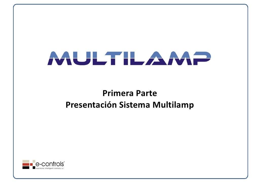 PrimeraPartePresentaciónSistemaMultilamp
