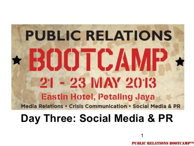 1Day Three: Social Media & PR