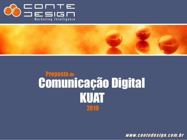 Propostade Comunicação Digital KUAT 2010