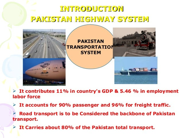 Highway and traffic engineering 59 introductionintroduction pakistan highway systempakistan highway system pakistan transportation fandeluxe Gallery