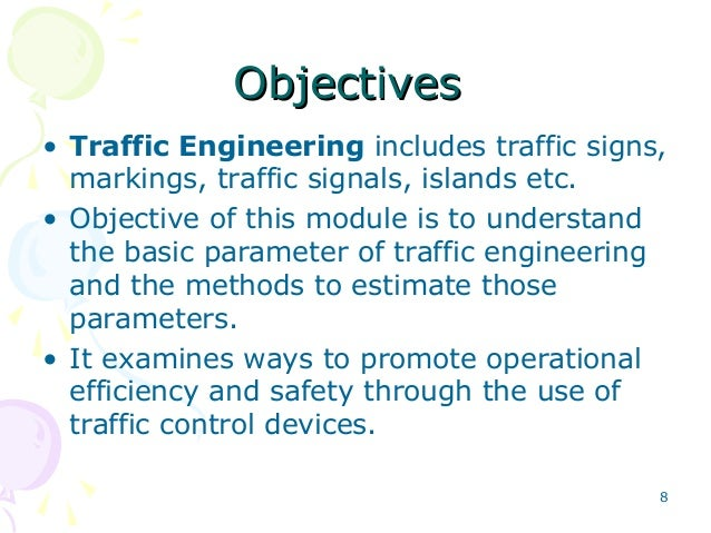 Highway and traffic engineering 7 8 objectivesobjectives traffic engineering fandeluxe Gallery