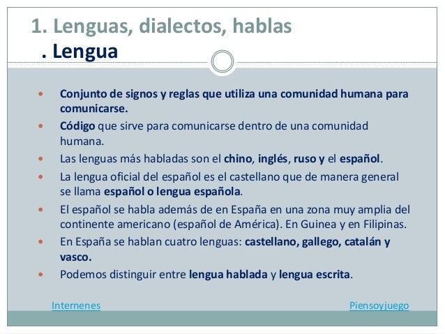  Conjunto de signos y reglas que utiliza una comunidad humana para comunicarse.  Código que sirve para comunicarse dentr...