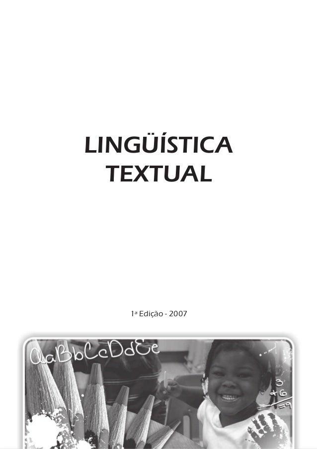 LINGÜÍSTICA TEXTUAL 1ª Edição - 2007